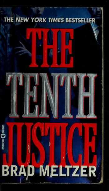 Cover of: The tenth justice by Brad Meltzer
