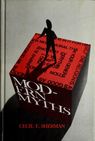 Cover of: Modern myths | Cecil E. Sherman