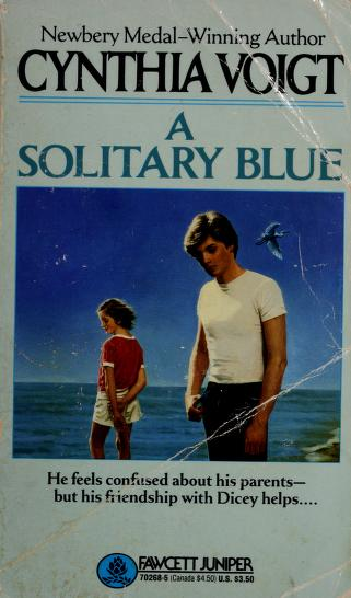 Cover of: A solitary blue | Cynthia Voigt